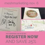 Register for meshmarketing and save 25%