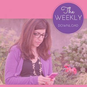 The Weekly Download - woman in garden looking at her iphone