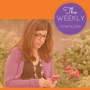 The Weekly Download – September 2, 2016