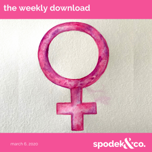 The Weekly Download – March 6, 2020