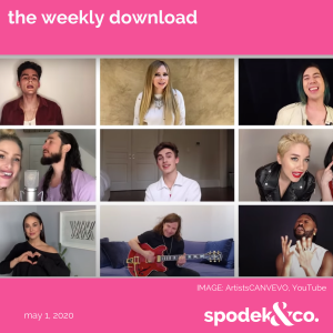 The Weekly Download – May 1, 2020