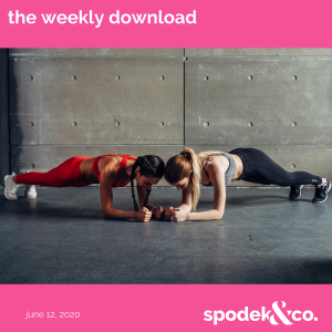 The Weekly Download – June 12, 2020