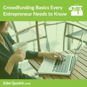 Crowdfunding Basics Every Entrepreneur Needs to Know