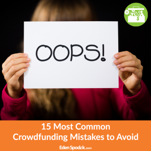 15 Most Common Crowdfunding Mistakes to Avoid