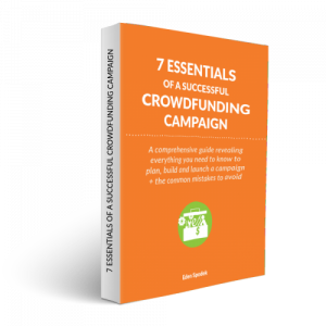 The 7 Essentials of a Successful Crowdfunding Campaign.
