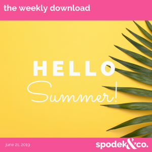 The Weekly Download – June 21, 2019