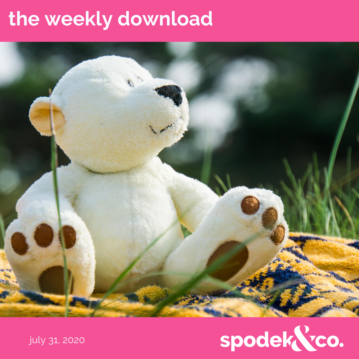 The Weekly Download – July 31, 2020