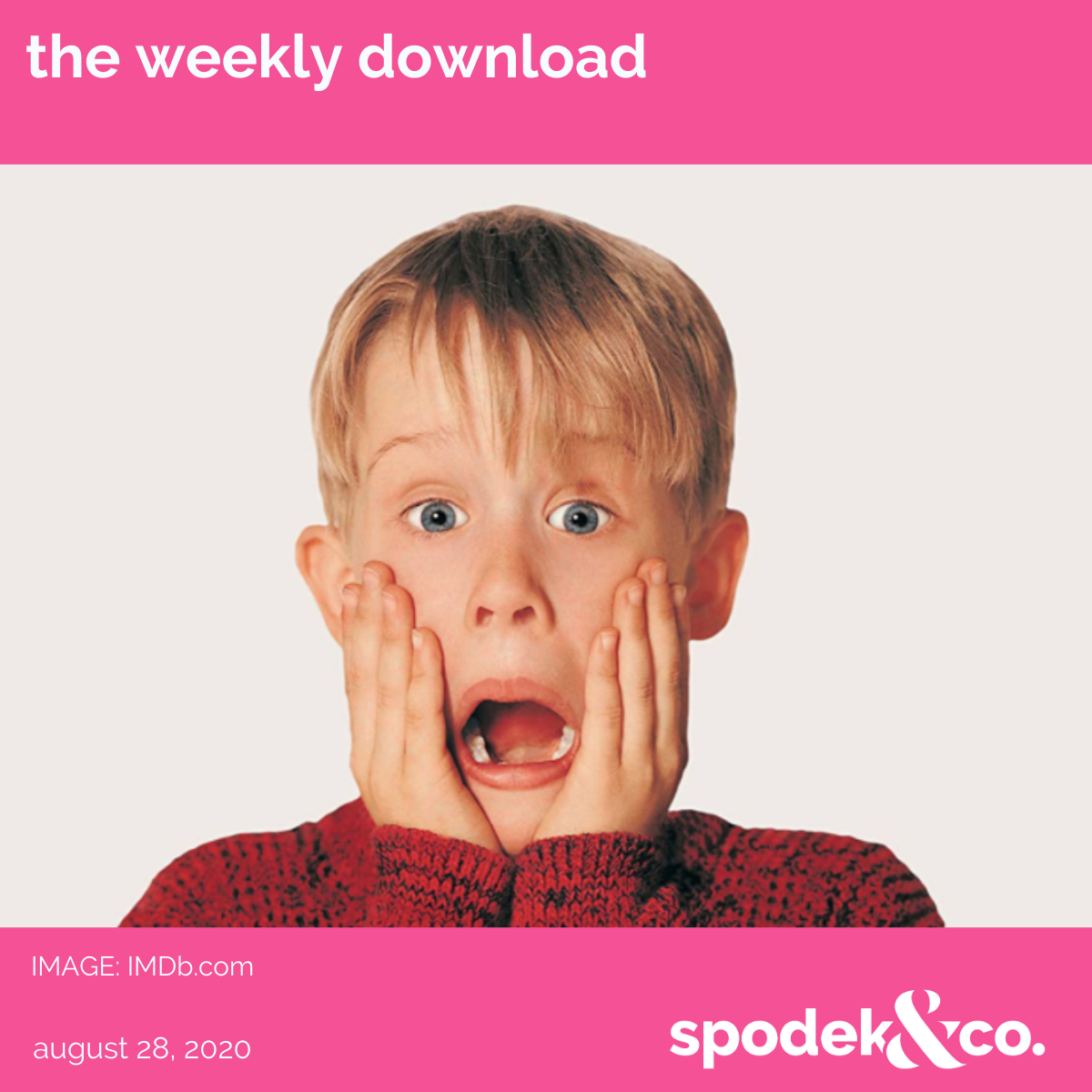 The Weekly Download – August 28, 2020