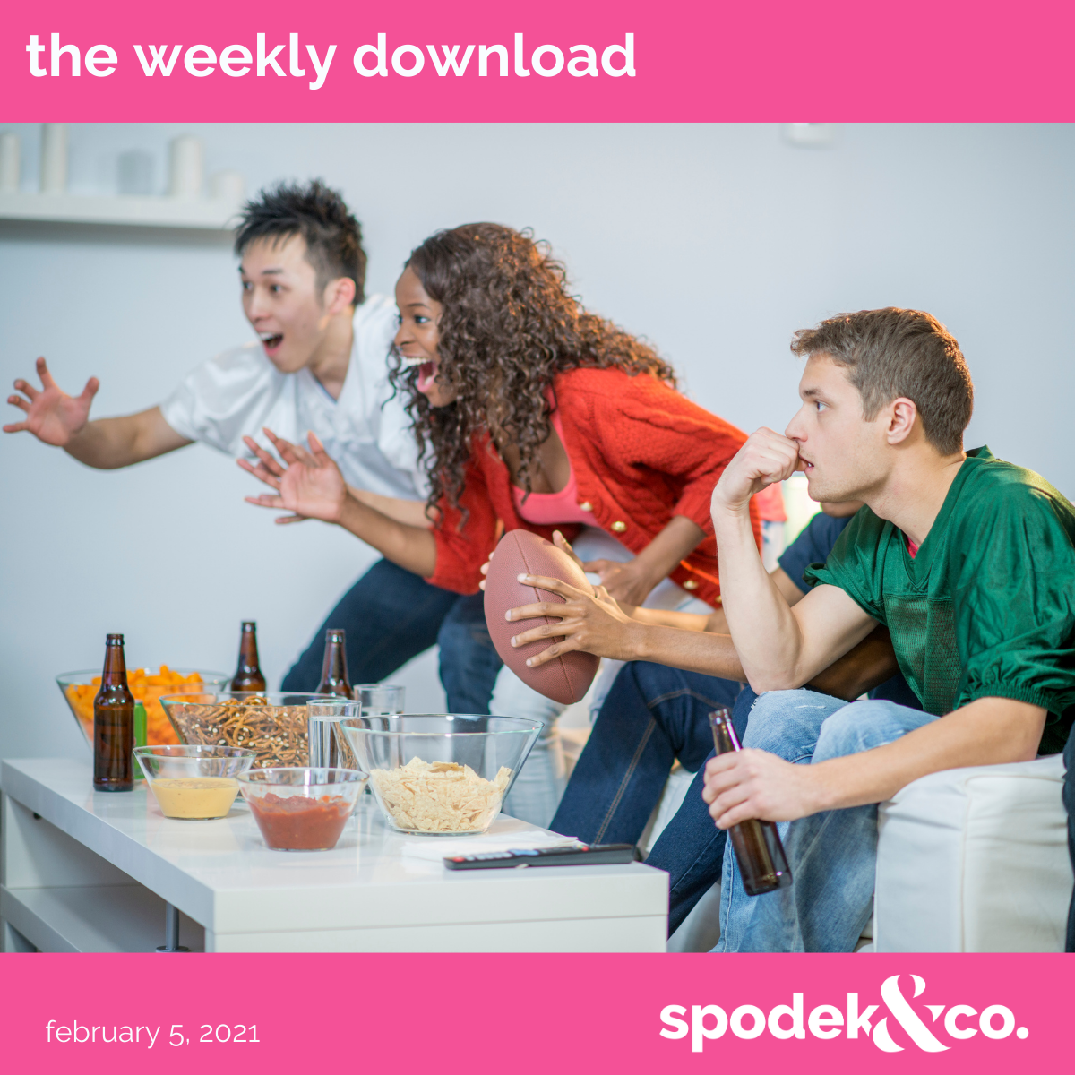 The Weekly Download – February 5, 2021