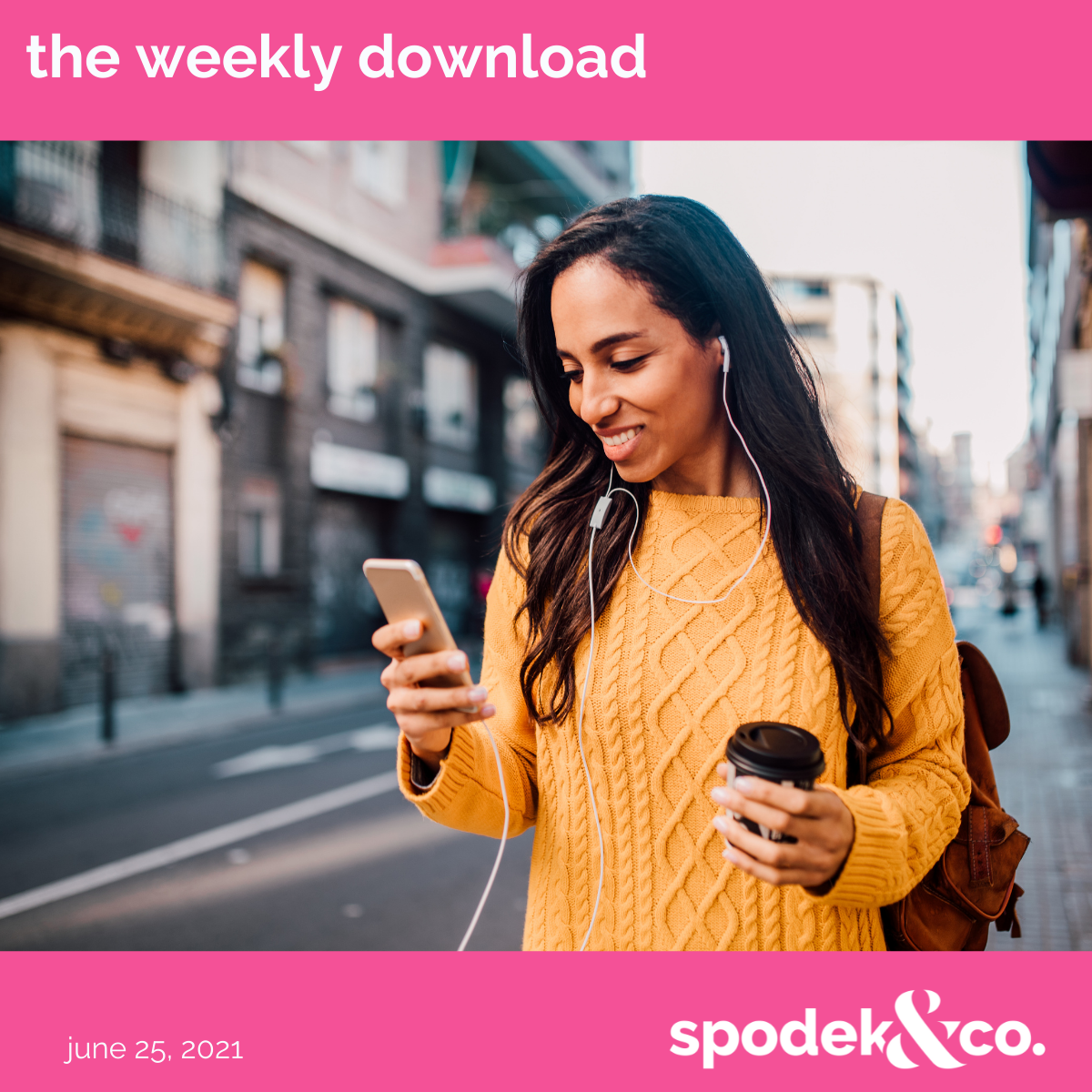 The Weekly Download – June 25, 2021