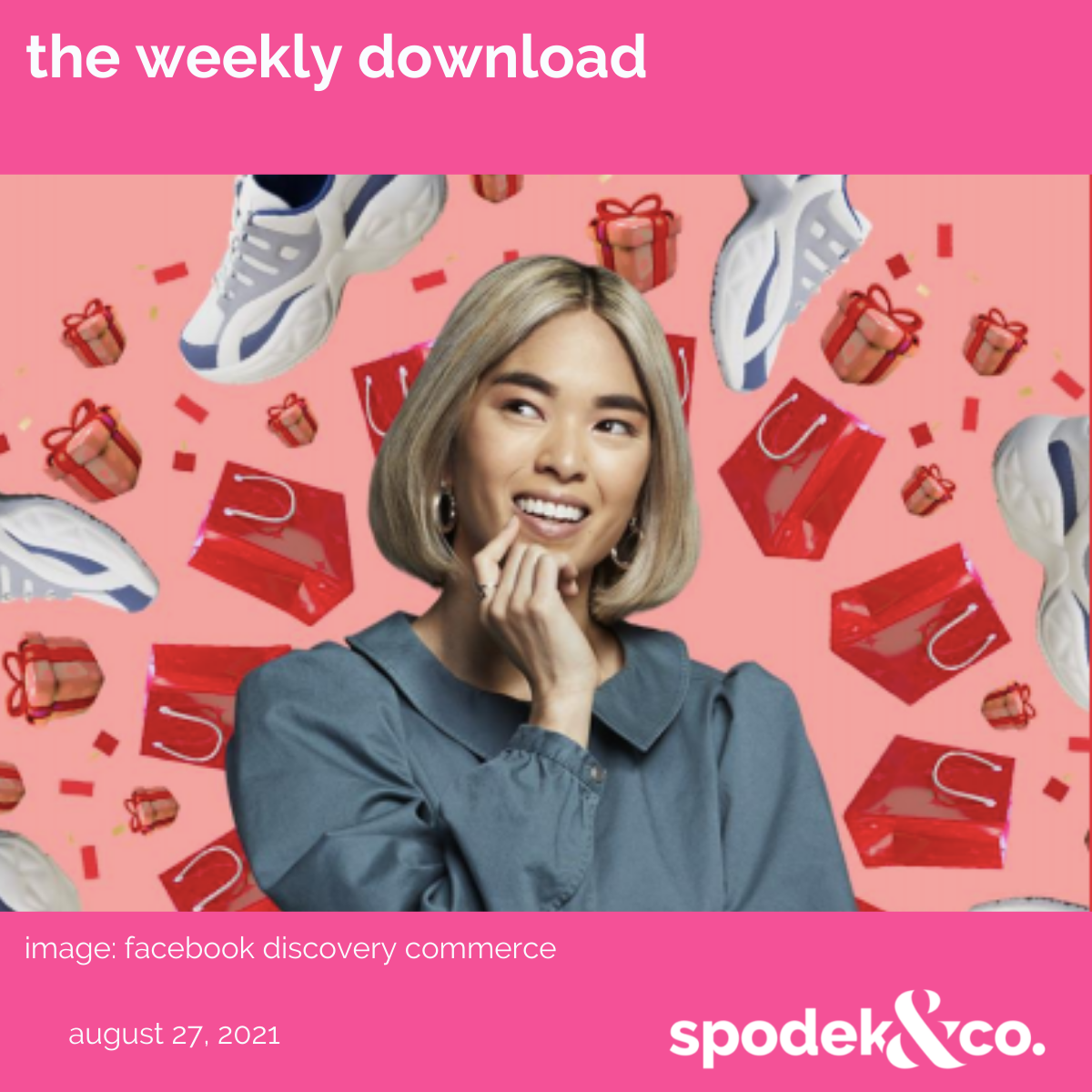 The Weekly Download – August 27, 2021