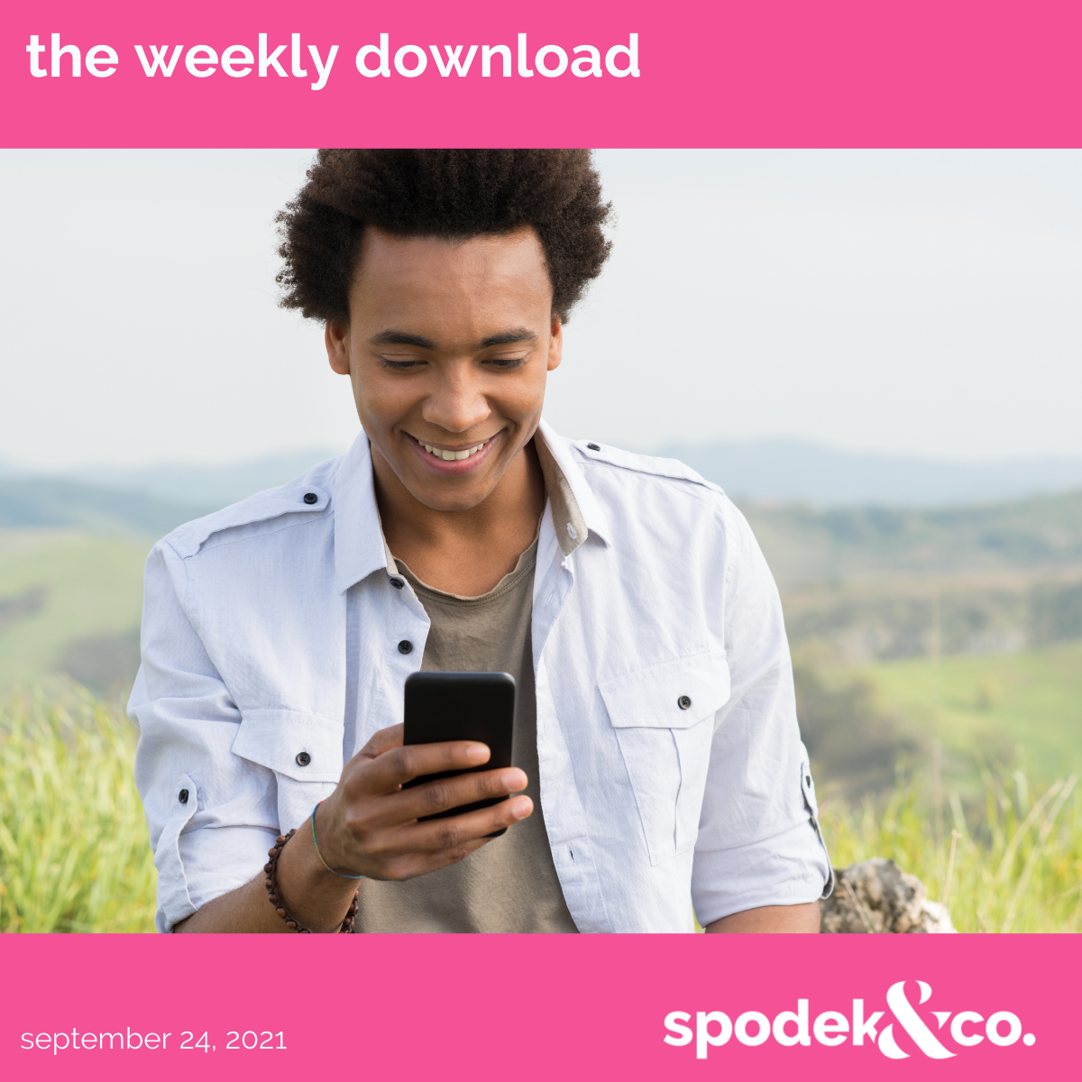 The Weekly Download – September 24, 2021