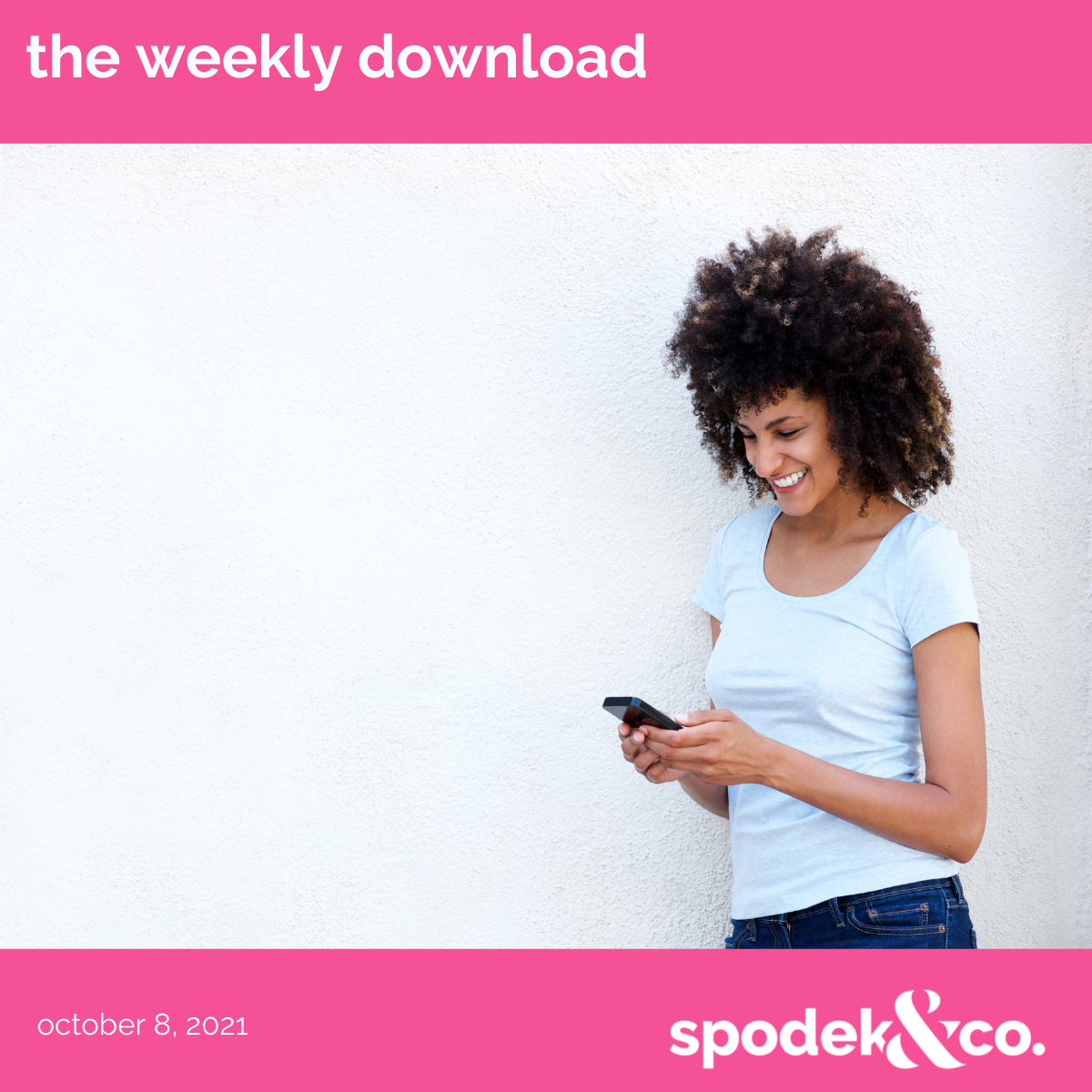 The Weekly Download – October 8, 2021